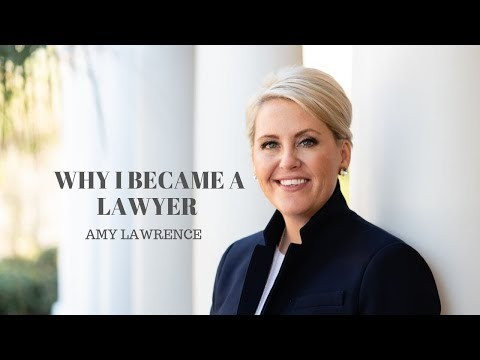 Why I Became A Lawyer - Amy Lawrence   The Lovely Law Firm