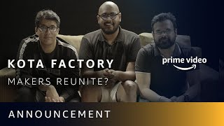 What's next from the makers of Kota Factory?   Announcement   TVF x Amazon Prime Video
