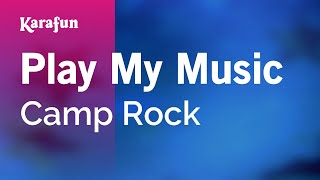 Karaoke Play My Music - Camp Rock *
