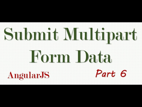 6 - AngularJS -- Upload Multiple Files With Form Data Part 6 (Saving form  data)