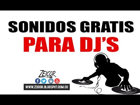 Sonidos GRATIS para DJ (SAMPLES - TIPS - LOOPS - INTROS)