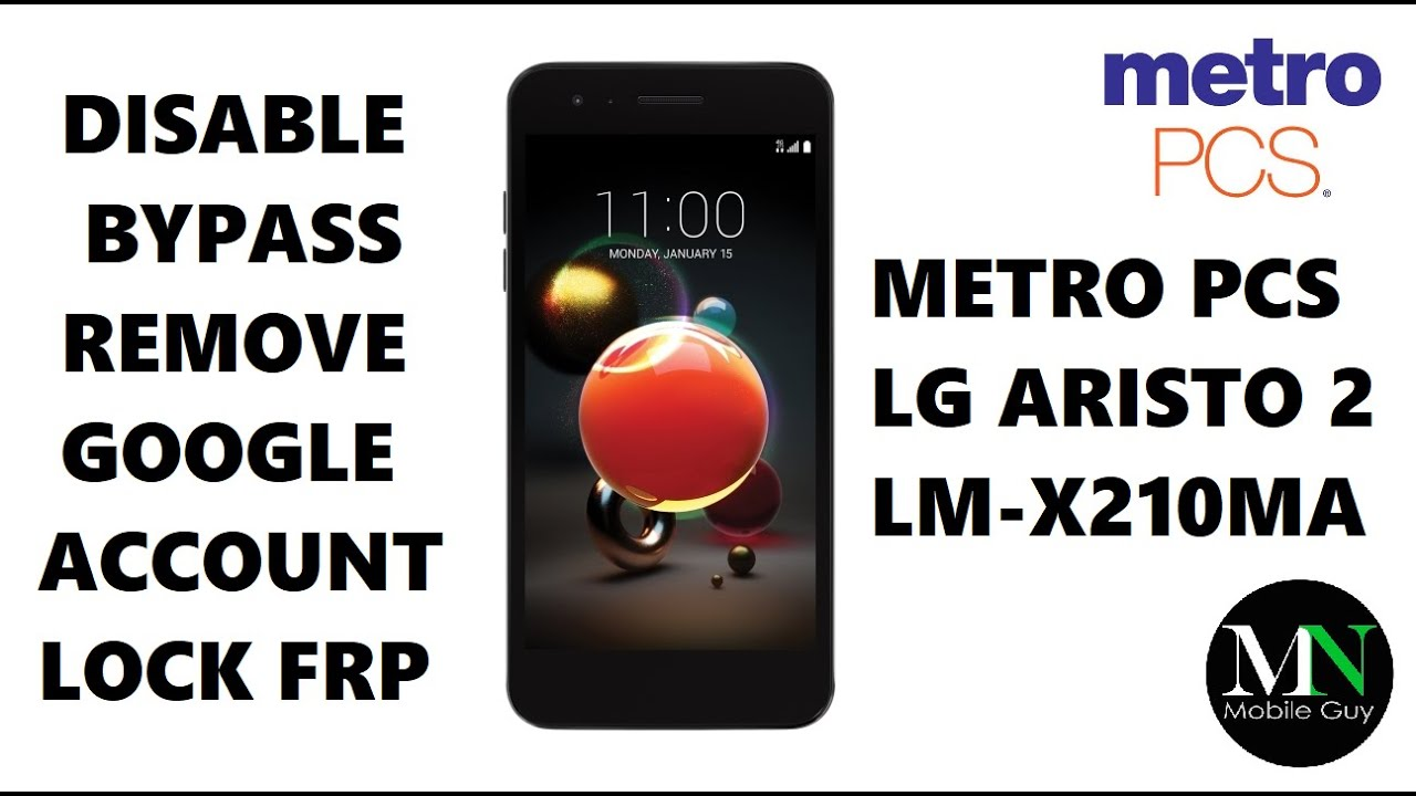 Disable Bypass Remove Google Account Lock FRP on Metro PCS LG Aristo 2!