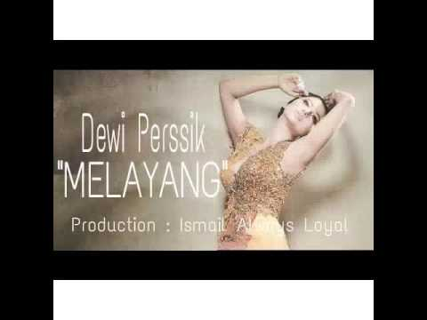 Dewi Perssik - MELAYANG (Official Lyric Video)