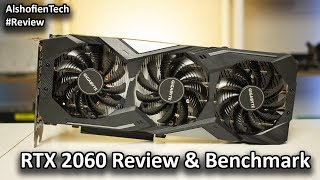 RTX 2060 Review Dan Benchmark (Gigabyte RTX 2060 Gaming OC PRO)