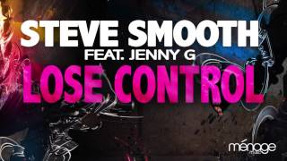Steve Smooth feat. Jenny G - Lose Control