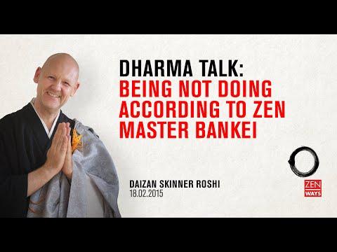 Being not doing according to Zen master Bankei - Zen talk with Daizan Roshi