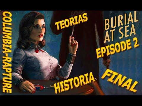 Bioshock Infinite Burial at Sea Episode 2 Final e Historia Explicados y Nexo Columbia-Rapture