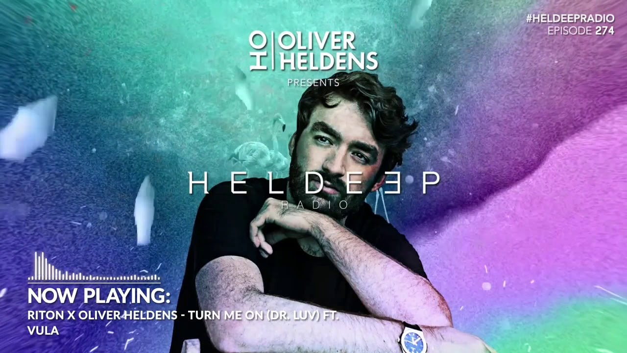 Riton X Oliver Heldens - Turn Me On Ft. Vula