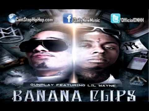 Gunplay ft Lil wayne  Banana Clips