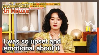I was so upset and emotional about it (Problem Child in House) | KBS WORLD TV 210729