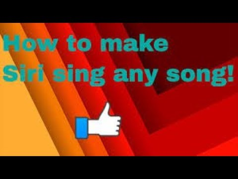 How to make Siri sing any song