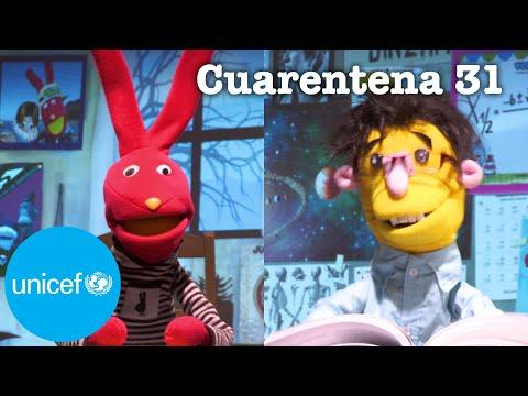 Unicef + 31 minutos - Cuarentena 31 - Estudiar en casa
