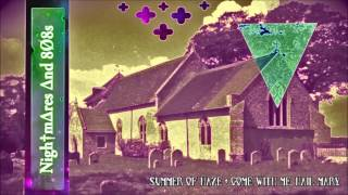 ±  SUMMER OF HAZE - Come With Me, Hail Mary ±