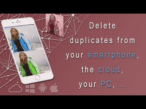 Delete duplicate files from smartphones & the cloud