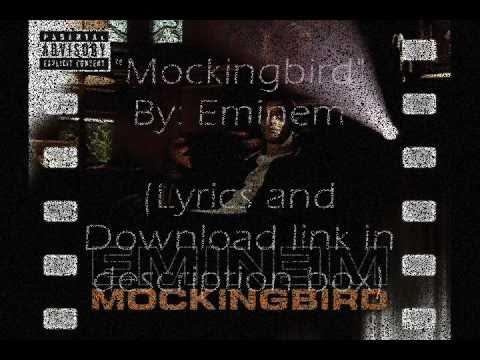 Mockingbird Eminem w/ Download link + Lyrics in description