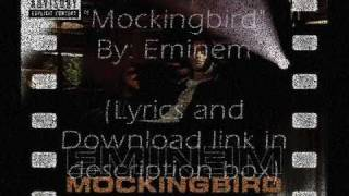 Mockingbird Eminem w/ Download link + Lyrics in description