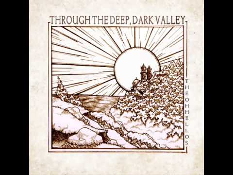 The Valley - The Oh Hello's