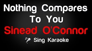 Video Sinead O'Connor - Nothing Compares To You (Karaoke without Vocal) download MP3, 3GP, MP4, WEBM, AVI, FLV Agustus 2018