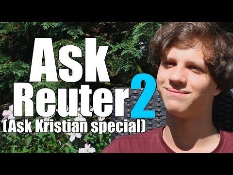 Ask Reuter 2 (Ask Kristian Special)