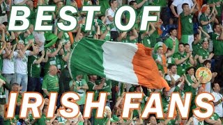Best of irish fans euro 2016  || funny irish football team supporters france 2016