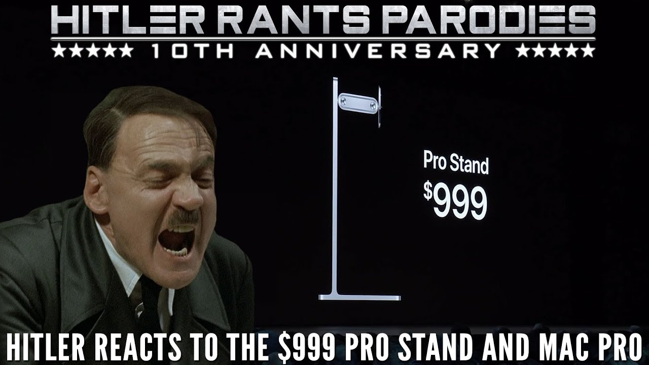 Hitler reacts to the $999 Pro Stand and Mac Pro