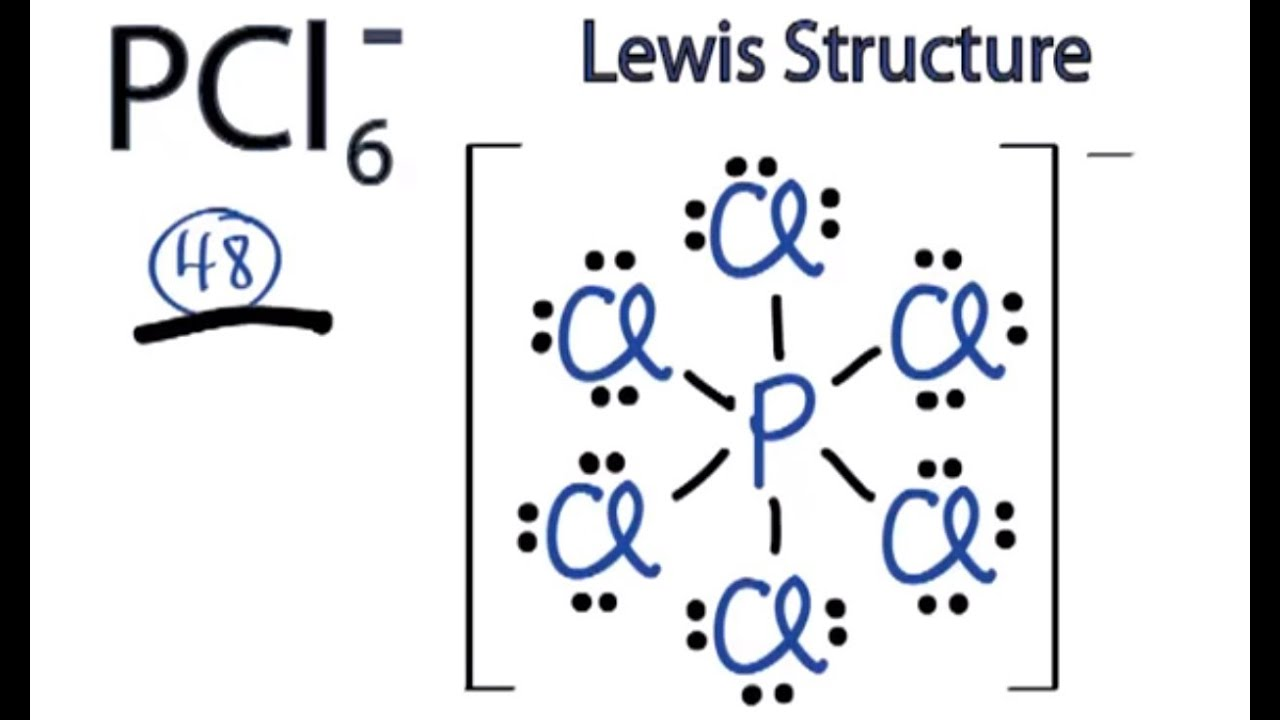 PCl6- Lewis Structure: How to Draw the Lewis Structure for PCl6-