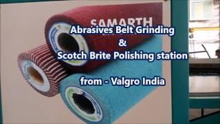 Long belt sanding, Finishing & polishing machine 1st time in India
