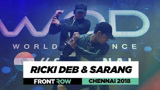 Ricki Deb & Sarang | FrontRow | World of Dance Chennai 2018 | #WODCHENNAI18