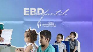 EBD INFANTIL IPMS | 07/03/2021 - Sala Timóteo (3 a 5 anos)