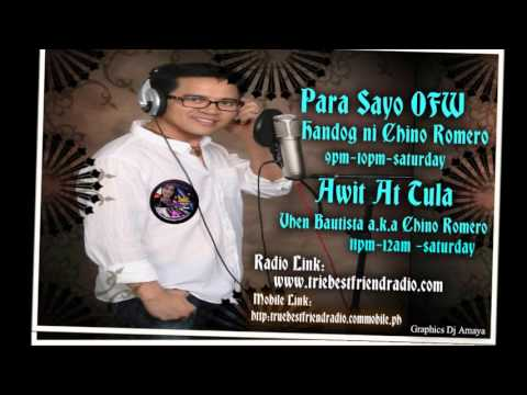 PARA SAYO OFW & AWIT AT TULA by CHINO ROMEO FEB 11,2017 (TBIOnline Radio)
