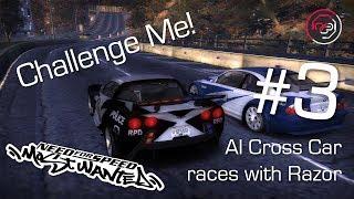 Challenge Me! #3 - [NFSMW] AI-Driven Cross