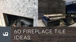 60 Fireplace Tile Ideas