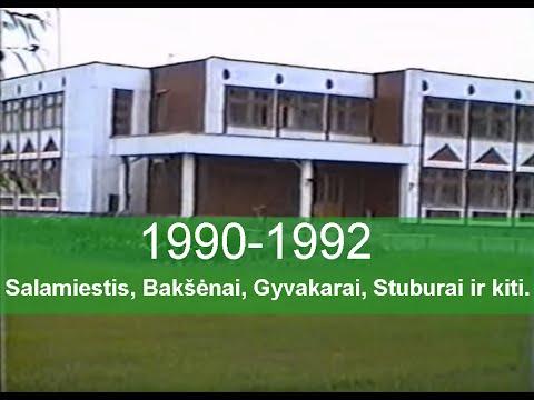 Salamiestis, Bakšėnai, Gyvakarai, Stuburai - 1990-1992 metai (Lithuania)