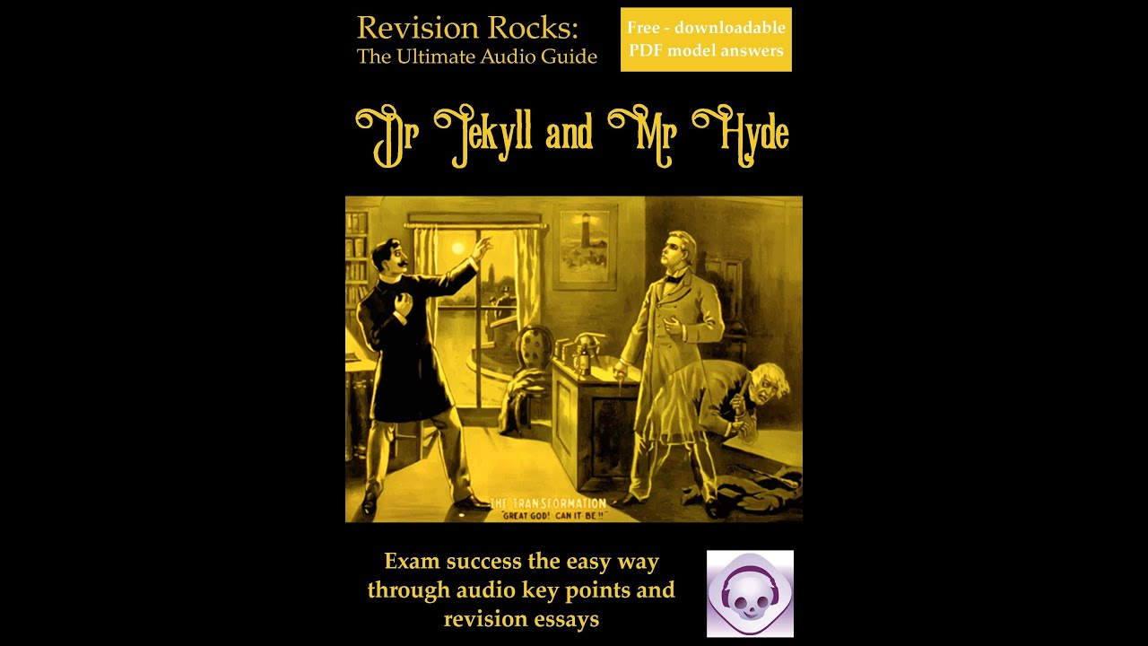 dr jekyll and mr hyde revision key points dr jekyll