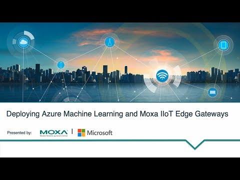 deploying-azure-machine-learning-and-moxa-iiot-gateways