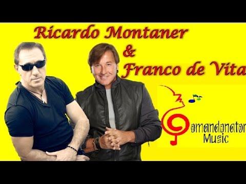 FRANCO DE VITA & RICARDO MONTANER (Comandonat®r Music)