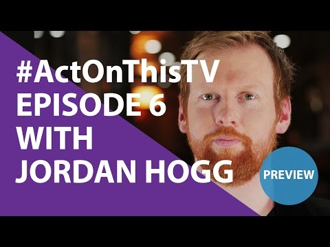 PREVIEW: Act On This TV - Episode 6 With Jordan Hogg #ActOnThisTV