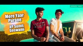Download Lagu Mere Yaar Purane Song Sumit Goswami (OFFICIAL VIDEO )ANMOL - ARD mp3