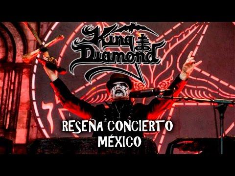 RESEÑA KING DIAMOND EN MÉXICO 06/05/17