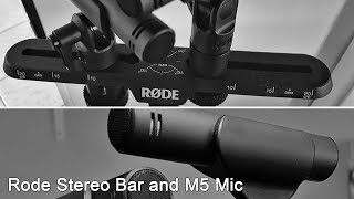 Rode Stereo Bar and M5 mics unboxing