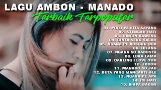 Lagu Ambon - ManadoTerpopuler | Enak Didengar Dalam Perjalanan Jauh | Edisi Artis Wanita | full