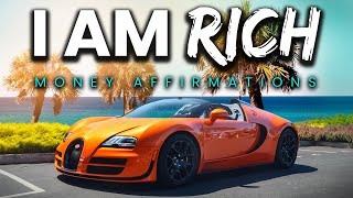 """""""I AM RICH"""" Money Affirmations & Visuals (WATCH THIS EVERY DAY!)"""