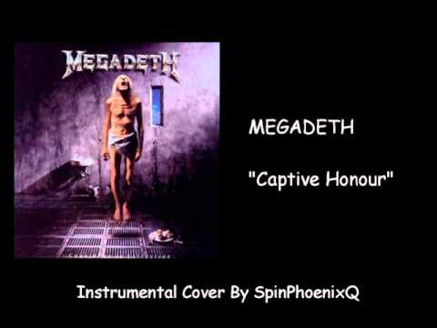 MEGADETH - Captive Honour - Instrumental Cover
