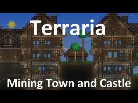 Terraria Mining Town And Castle Epic Build Youtube