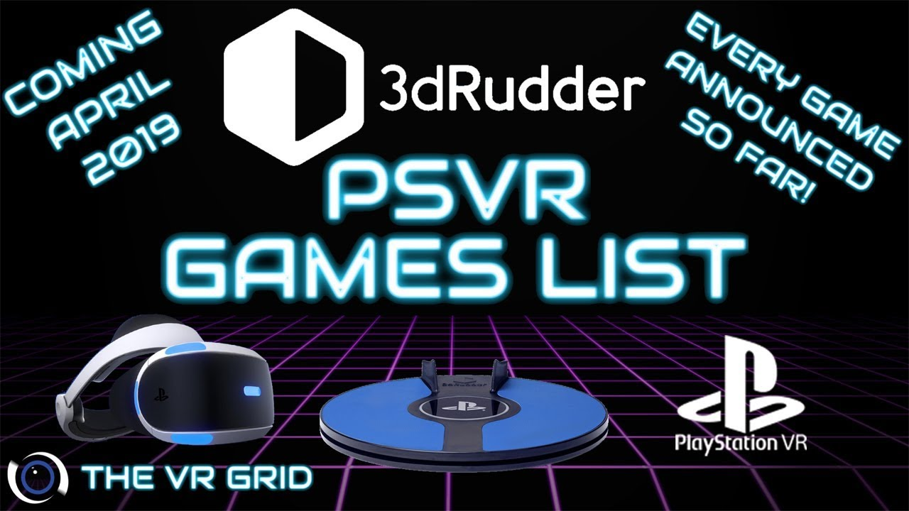 Every PSVR Game for the 3D Rudder   so far