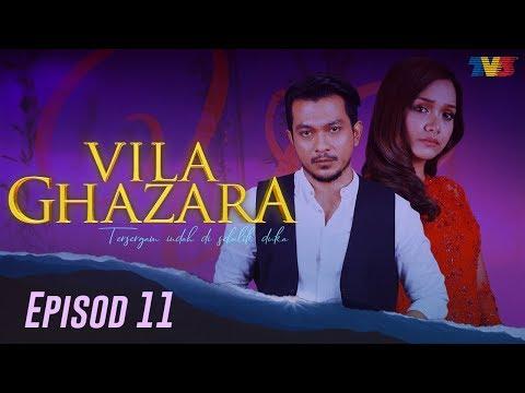 HIGHLIGHT: Episod 11 | Vila Ghazara