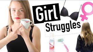 ♡ 9 GIRL STRUGGLES ♡