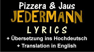 Jedermann (Pizzera & Jaus) - Lyrics [+ Übersetzung ins Hochdeutsch] [+ Translation in English]
