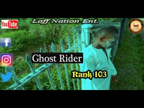 Ghost Rider (Rank 103) Laff Nation Ent. (Comedy Video)