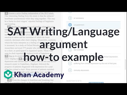 Writing: Argument — How-to example | Reading & Writing | New SAT | Khan Academy